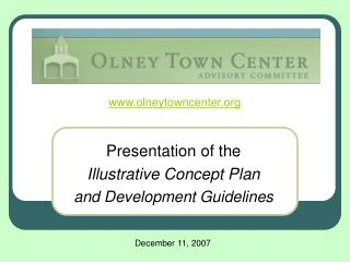 Presentation of the  Illustrative Concept Plan  and Development Guidelines