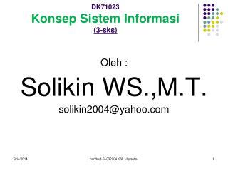 DK71023 Konsep Sistem Informasi (3-sks)