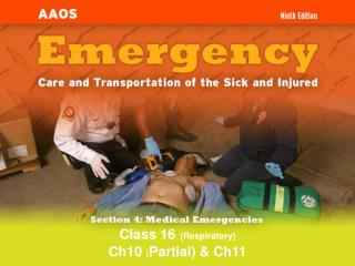 Class 16 (Respiratory) Ch10  ( Partial) & Ch11