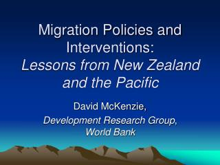 Migration Policies and Interventions: Lessons from New Zealand and the Pacific