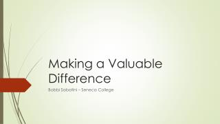 Making a Valuable Difference