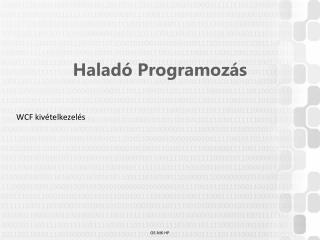 Haladó Programozás