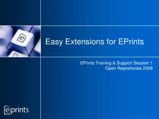 Easy Extensions for EPrints