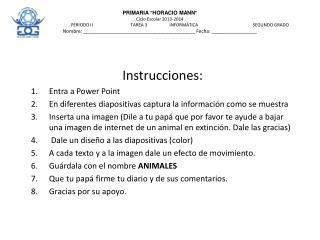 Instrucciones: Entra a Power Point