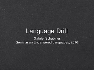 Language Drift