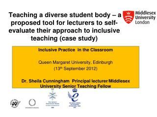 Inclusive Practice  in the Classroom   Queen Margaret University, Edinburgh