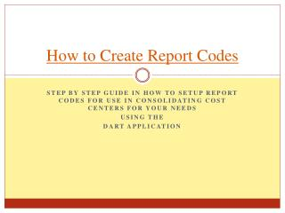 How to Create Report Codes