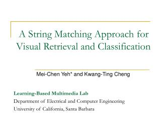 A String Matching Approach for Visual Retrieval and Classification
