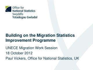 Building on the Migration Statistics Improvement Programme