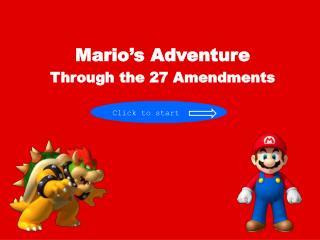 Mario�s Adventure Through the 27 Amendments