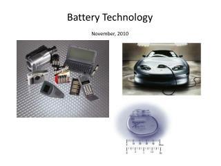 Battery Technology November, 2010