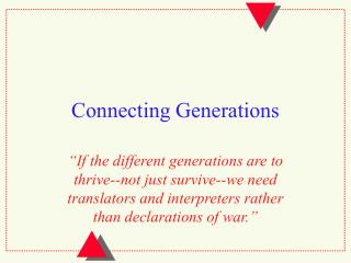 Connecting Generations
