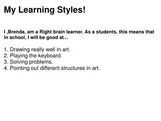 My Learning Styles!