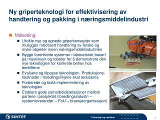Ny griperteknologi for effektivisering av handtering og pakking i næringsmiddelindustri