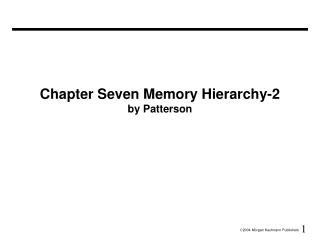 Chapter Seven Memory Hierarchy-2 by Patterson