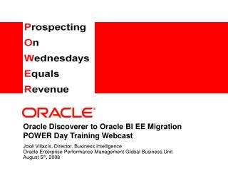 Oracle Discoverer to Oracle BI EE Migration POWER Day Training Webcast