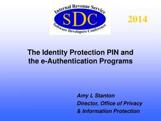 The Identity Protection PIN and the e-Authentication Programs