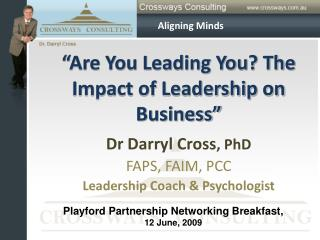 """""""Are You Leading You? The Impact of Leadership on Business"""""""
