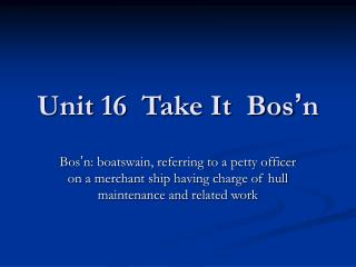 Unit 16  Take It  Bos � n