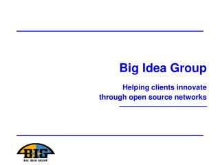 Helping clients innovate  through open source networks