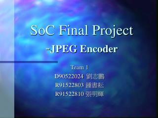 SoC Final Project - JPEG Encoder