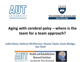Aging with cerebral palsy – where is the team for a team approach?