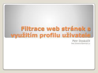 Filtrace web stránek s využitím profilu uživatele