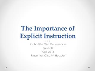 The Importance of  Explicit Instruction