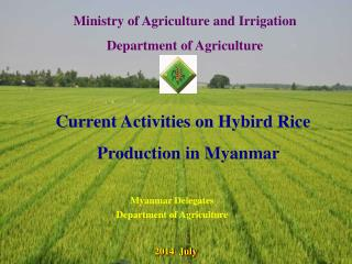Ministry of Agriculture and Irrigation Department of Agriculture