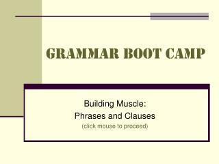 Grammar Boot Camp
