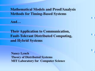 Mathematical Models and Proof/Analysis Methods for Timing-Based Systems