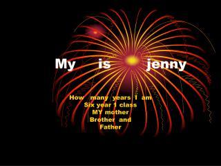 My     is        jenny