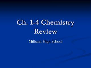 Ch. 1-4 Chemistry Review