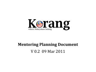 Mentoring Planning Document V 0.2  09 Mar 2011