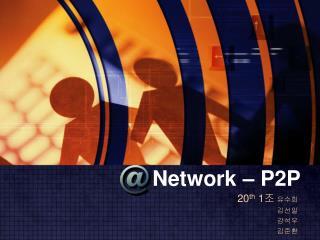 Network – P2P