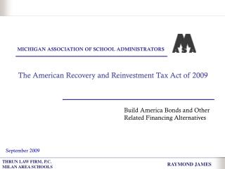 The American Recovery and Reinvestment Tax Act of 2009