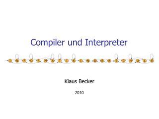 Compiler und Interpreter