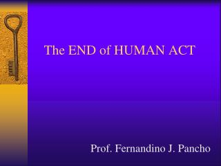 The END of HUMAN ACT