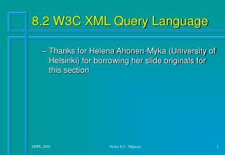 8.2 W3C XML Query Language