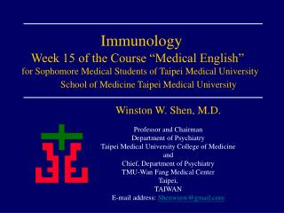 "Immunology    Week 15 of the Course ""Medical English"""