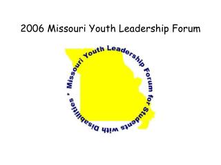 2006 Missouri Youth Leadership Forum