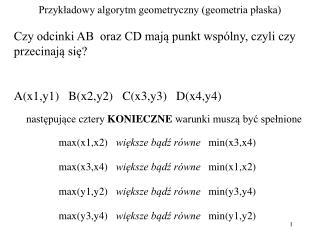 Przykładowy algorytm geometryczny (geometria płaska)