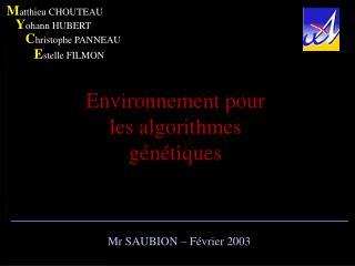 Environnement pour les algorithmes génétiques