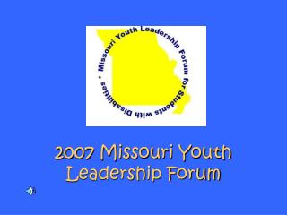 2007 Missouri Youth Leadership Forum