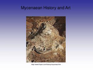 Mycenaean History and Art