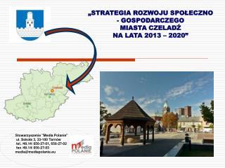 """Stowarzyszenie """"Media Polanie""""  ul. Sokoła 3, 33-100 Tarnów  tel. /48.14/ 656-27-01, 656-27-02"""
