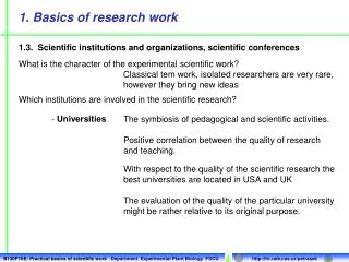Which institutions are involved in the scientific research?