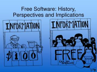 Free Software: History, Perspectives and Implications