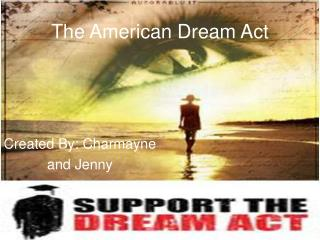 The American Dream Act
