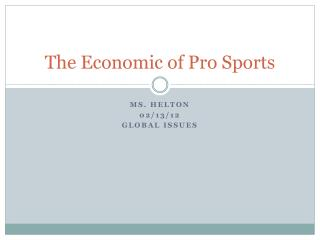 The Economic of Pro Sports